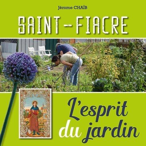 Saint Fiacre, l'esprit du jardin